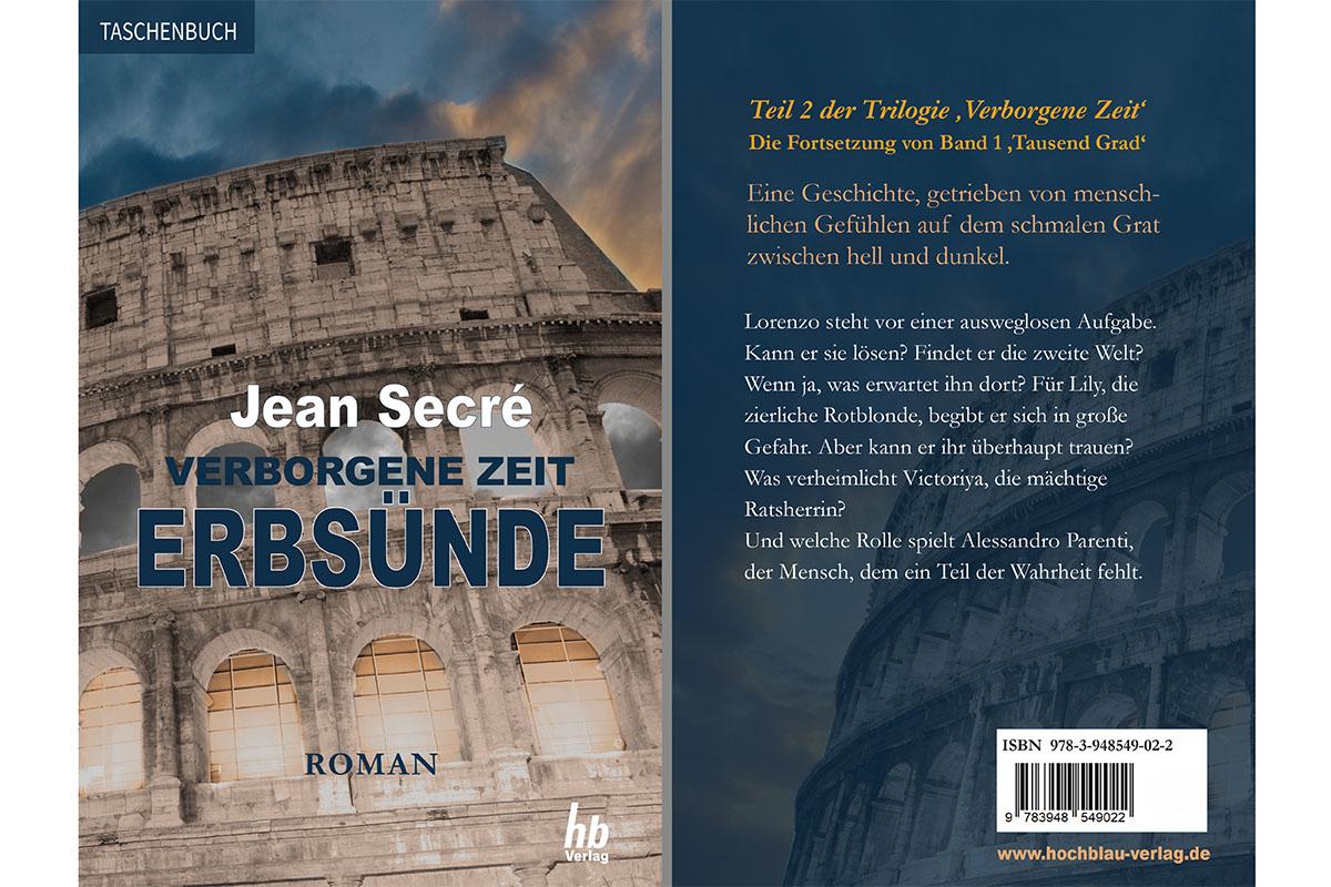 Erscheinungsdatum des Jean Secré-Romans 'Erbsünde' (Verborgene Zeit Band 2) verschoben! Neuer Erscheinungstermin: 4. Quartal 2020   @ hochblau Verlag