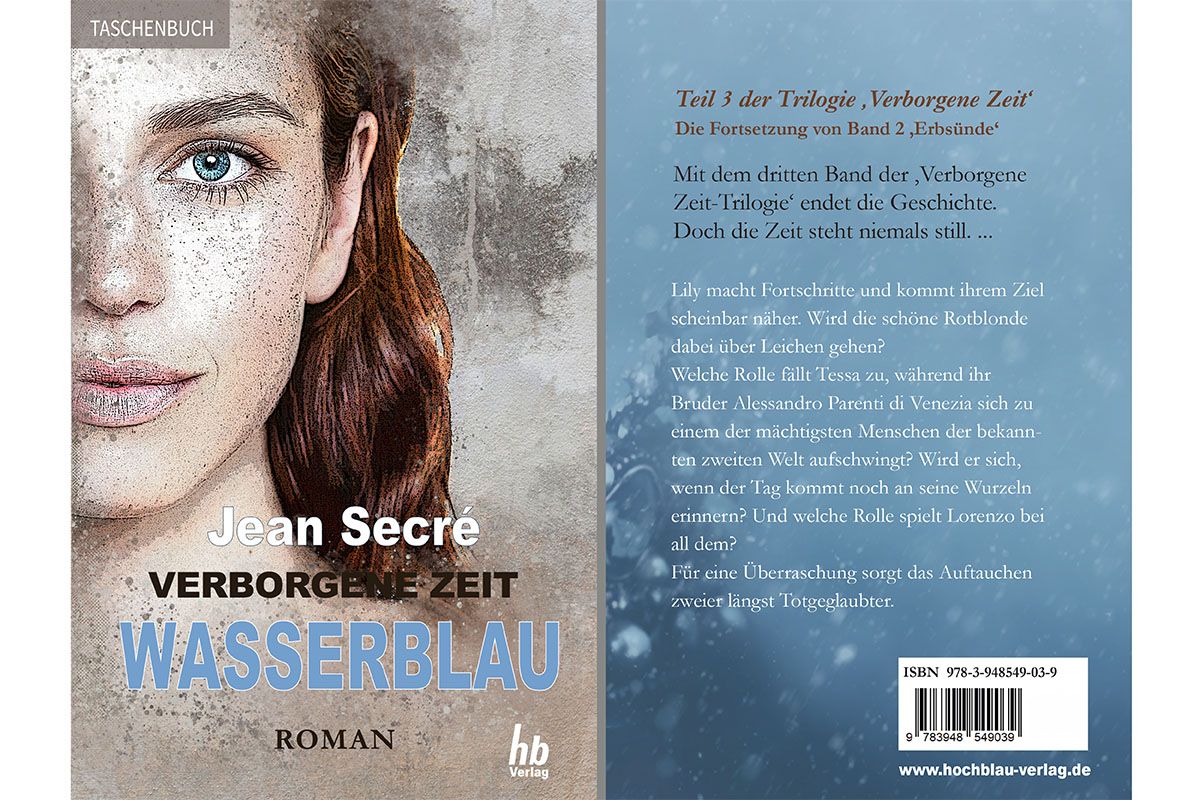 Erscheinungsdatum des Jean Secré-Romans 'Wasserblau' (Verborgene Zeit Band 3) verschoben! Neuer Erscheinungstermin: Mitte 2021